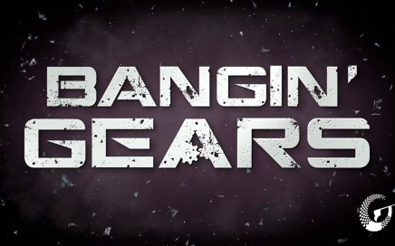 Bangin Gears